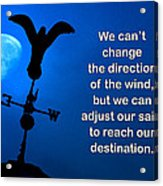 Adjust Our Sails Acrylic Print