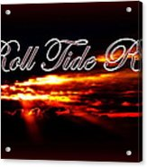 Alabama - Roll Tide Acrylic Print