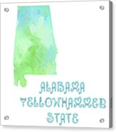 Alabama - Yellowhammer State - Map - State Phrase - Geology Acrylic Print by Andee Design