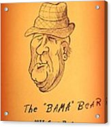 Alabama's Bear Bryant Acrylic Print by Greg Moores