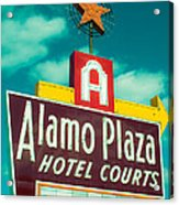 Alamo Plaza Hotel Dallas Acrylic Print