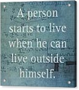Albert Einstein Quote Person Starts To Live Science Math Formula On Canvas Acrylic Print
