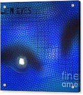 Alien Eyes 2 Acrylic Print