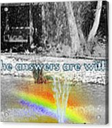 All The Answers Are Within... Acrylic Print