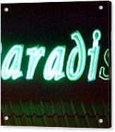 Almost Paradise Neon Sign Acrylic Print