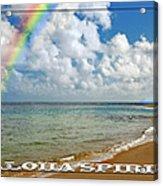 Aloha Spirit Acrylic Print