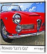 Alpha Romeo Let's Go Acrylic Print