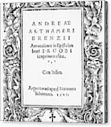 Althamer Title Page, 1527 Acrylic Print