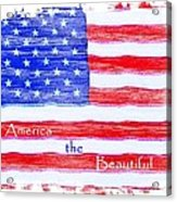 America The Beautiful Acrylic Print by Robert ONeil