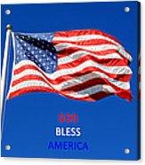 American Flag - God Bless America Acrylic Print