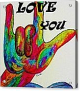 American Sign Language I Love You More Acrylic Print by Eloise Schneider