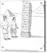 An Ancient Egyptian Mason Describes An Obelisk Acrylic Print
