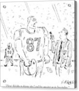 An Angry Football Player Is Being Interviewed Acrylic Print
