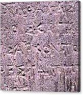 Ancient Writings Acrylic Print