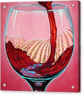 ...and Let There Be Wine Acrylic Print