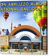Anderson Abruzzo Albuquerque International Balloon Museum Poster Acrylic Print