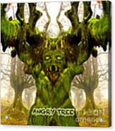 Angry Tree Forest Defender Acrylic Print