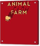 Animal Farm Book Cover Poster Art 1 Acrylic Print