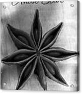 Anise Star Single Text Distressed Black And Wite Acrylic Print