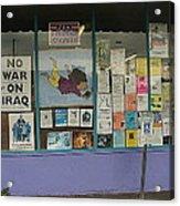 Anti-iraq War Posters 4th Avenue Book Store Window Tucson Arizona 2000 Acrylic Print