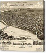 Antique Map Of Laredo Texas - Circa 1892 Acrylic Print