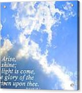 Arise And Shine Acrylic Print by Stephanie Grooms