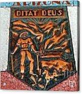 Arizona Ditat Deus Acrylic Print