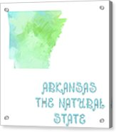 Arkansas - The Natural State - Map - State Phrase - Geology Acrylic Print by Andee Design