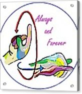Asl Always And Forever Acrylic Print