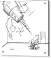 At A Dentist's Office Acrylic Print