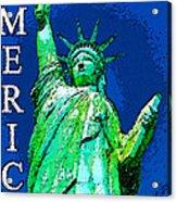 The Light Of Freedom Acrylic Print