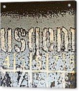 Ausgemustert Sign On Nazi Railway Car Acrylic Print