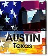 Austin Tx Patriotic Large Cityscape Acrylic Print