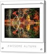 Awesome Autumn Poster Acrylic Print