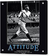 Babe Ruth Attitude  Acrylic Print by Retro Images Archive