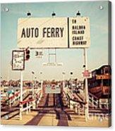 Balboa Island Ferry Newport Beach Vintage Picture Acrylic Print