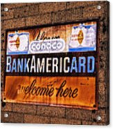 Bankamericard Welcome Here Acrylic Print
