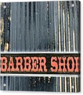 Barber Shop - Photopower Acrylic Print