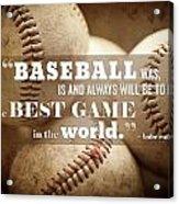 Baseball Print With Babe Ruth Quotation Acrylic Print