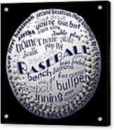 Baseball Terms Typography 2 Acrylic Print