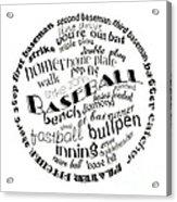 Baseball Terms Typography Black And White Acrylic Print