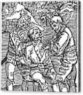 Battlefield Surgeon, 1540 Acrylic Print