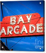 Bay Arcade Sign In Newport Beach Balboa Peninsula Acrylic Print