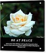 Be At Peace Acrylic Print