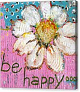 Be Happy Daisy Flower Painting Acrylic Print by Blenda Studio