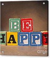 Be Happy - Jabberblocks Acrylic Print