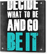Be It Poster Grey Acrylic Print