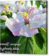 Be Yourself Flower Acrylic Print