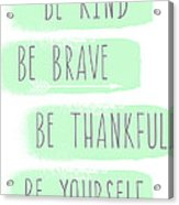 Be Yourself- Mint And White Inspirational Art Acrylic Print