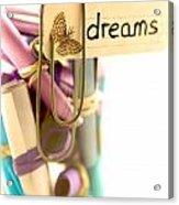 Beautiful Dreams Acrylic Print